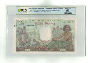 NEW HEBRIDES P# 15 1945 (ND) 1000 FRANCS NOUVELLES HEBRIDES O/P PCGS 53 A UNC