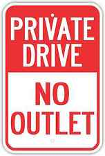 "12""X18"" PRIVATE DRIVE NO OUTLET ALUMINUM SIGNS Heavy Duty Metal Dead End Road"