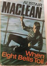 Alistair Maclean When Eight Bells Toll HC 1966 1st Edition RARE