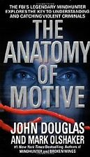 B0073AJ0OC The Anatomy Of Motive : The Fbis Legendary Mindhunter Explores The