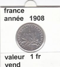 BF 1 )pieces de 1 franc  france  1908