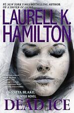 Anita Blake, Vampire Hunter: Dead Ice by Laurell K. Hamilton HARDCOVER - NEW!