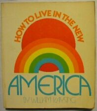 How to Live in the New America by Bill Kaysing