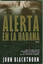NEW Alerta en la Habana (Spanish Edition) by John Blackthorn
