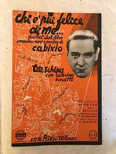 SPARTITO MUSICALE CHI E' PIU' FELICE DI ME FOX-TROT FILM OMONIMO C.A. BIXIO 1937