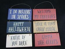 Primitive Halloween Themed Signs / Ornaments fun creeps trick treat spook RO-358