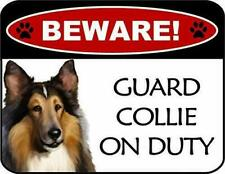 Beware Collie On Duty Laminated Dog Sign SP3107