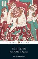 Russian Magic Tales from Pushkin to Platonov, Paperback by Chandler, Robert (...