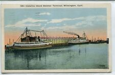 Catalina Island Steamer Terminal Wilmington California 1929 postcard