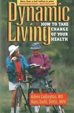 Dynamic Living:How to Take Charge of Your Health