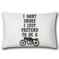 I Don't Snore I Pretend To Be A Motorbike | Pillowcase | Bedding | Funny | Gifts