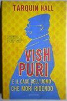 Vish Puri e il caso dell'uomo che morì ridendoHall Mondadori giallo india nuovo