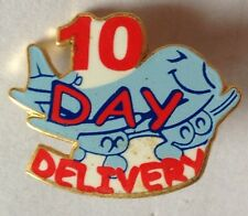 10 Day Delivery Airline Pin Badge Rare Vintage Freight Transport (D4)