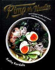 Pimp My Noodles by Kathy Kordalis (author)