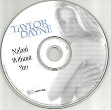 TAYLOR DAYNE Naked without you SNIPPET SAMPLER PICTURE DISC PROMO DJ CD single