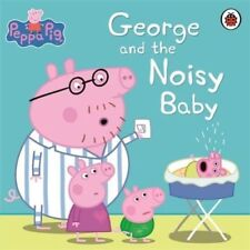Peppa Pig Story Book - GEORGE AND THE NOISY BABY - NEW