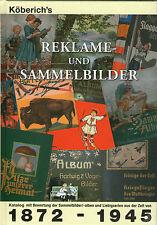 1101: Katalog Köberich's Reklame- und Sammelbilder, 1872 - 1945