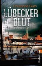 Güth, Christiane - Lübecker Blut: Kriminalroman /2