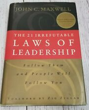 The 21 irrefutable laws of leadership : follow them and people will