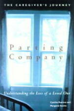 PARTING COMPANY: UNDERSTANDING THE LOSS OF A LOVED ONE., Pearson, C. & Margaret