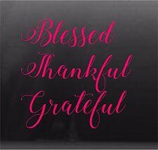 Blessed Thankful Grateful Vinyl Decal Sticker Car Window 7 x 7 in