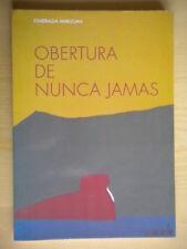 Obertura de nunca jamasMarugan EsmeraldaAndre Martinpoesia poesie spagnolo