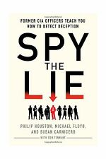Spy the Lie: Former CIA Officers Teach You How to Detect Decept... Free Shipping