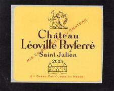 SAINT JULIEN 2E GCC ETIQUETTE GLACEE CHATEAU LEOVILLE POYFERRE 2005 §30/03/18§