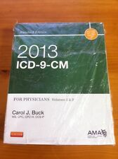 2013 ICD-9-CM for Physicians Volumes 1 & 2 Standard Edition by Carol J Buck