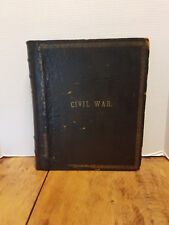 Campfire and Battlefield History of the Conflicts & Campaigns US Civil War 1896