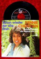 Single Dennie Christian Schon wieder der alte Dreh