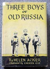THREE BOYS OF OLD RUSSIA Helen Acker ZHENYA GAY 1944 Tolstoy GORKY Chaliapin
