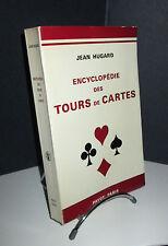 Encyclopédie des Tours de Cartes - Jean Hugard