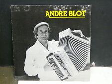 ANDRE BLOT Comment ca va? .. PL 4518 ( Musette accordeon )