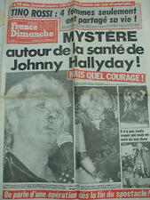 journal France dimanche mystere sur la santé de johnny Hallyday  1/ 11/ 1982