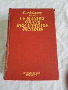 Walt Disney présente Le Manuel Géant des Castors Juniors Hachette 1976