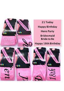18th 21st BIRTHDAY SASH Hen's Party Bridesmaid Bride to Be SASH