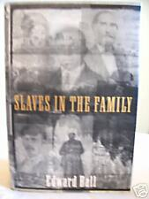 SLAVES IN THE FAMILY edward ball 1st/1st