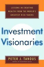 Investment Visionaries: A Roadmap to Wealth from the World's Greatest Money