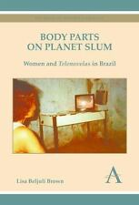 Key Issues in Modern Sociology: Body Parts on Planet Slum : Women and...