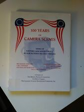 100 Years of Camera Scenes from EASTERN LANCASTER CO. PA. incl. NEW HOLLAND