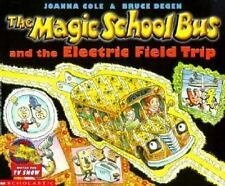 The Magic School Bus And The Electric Field Trip (Turtleback School & Library B