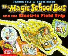 The Magic School Bus and the Electric Field Trip (Hardback or Cased Book)