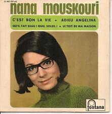 EP 4 TITRES--NANA MOUSKOURI--C'EST BON LA VIE / ADIEU ANGELINA
