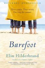 Barefoot by Elin Hilderbrand 2008, Paperback