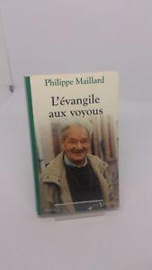 L'Évangile aux voyous - Philippe Maillard