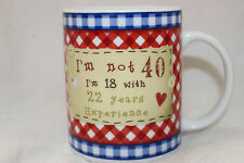 Mug Cup Tasse à café I'm not 40 I'm 18 with 22 Years Experience Pactchwork