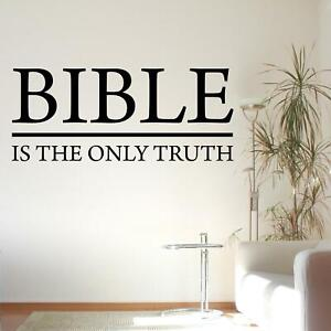 Bible Is The Only Truth Wall Sticker Decal Quote Christian Religious Jesus
