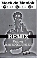 NEW Mack Da Maniak Chubb Rock King Just What Goes Up 96 Cassette Tape Single Rap