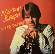 MARTYN JOSEPH - I'm Only Beginning (LP) (Signed) (EX/VG++)